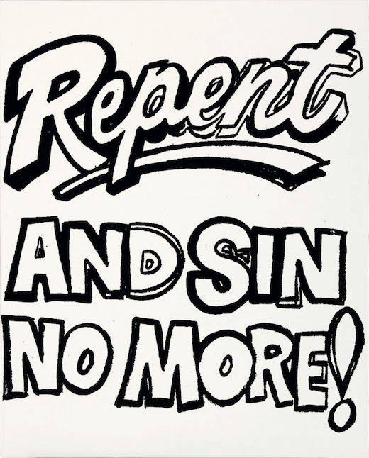 Repent and Sin No More! (Positive), painted circa 1985-1986